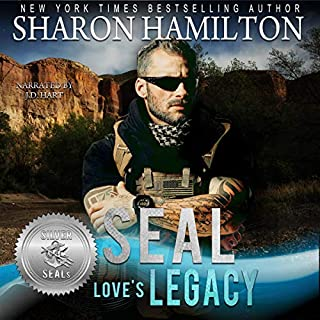 SEAL Love's Legacy     Silver SEALs, Book 1              By:                                                                                                                                 Sharon Hamilton,                                                                                        Suspense Sisters                               Narrated by:                                                                                                                                 J.D. HART                      Length: 5 hrs and 44 mins     13 ratings     Overall 4.4