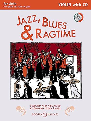 Jazz, Blues & Ragtime (Neuausgabe): Violin Edition. Violine (2 Violinen), Gitarre ad libitum. Ausgabe mit CD. (Fiddler Collection)