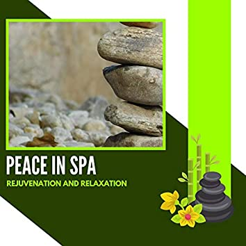 Peace In Spa - Rejuvenation And Relaxation