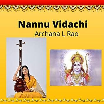Nannu Vidachi