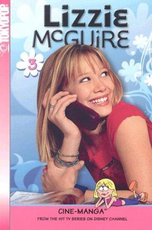 Lizzie McGuire Cine-Manga Volume 3: When Moms Attack & Misadventures in Babysitt