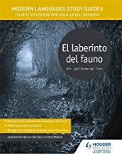 El Laberinto del Fauno/ Pan's Labyrinth: Film Study Guide for As/A-level Spanish (English and Spanish Edition)