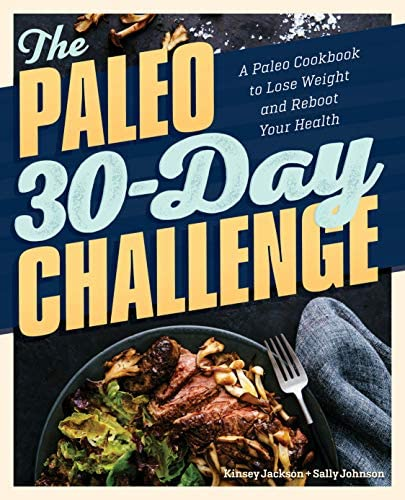 The Paleo 30 Day Challenge A Paleo Cookbook to Lose Weight and Reboot Your Health product image