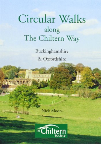 Circular Walks Along the Chiltern Way: Buckinghamshire and Oxfordshire