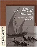 Oman A Maritime History (Studies on Ibadism and Oman)