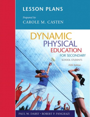 Lesson Plans for Dynamic Physical Education for Secondary School Students (5th Edition)