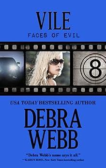[Debra Webb]のVile (Faces of Evil Book 8) (English Edition)