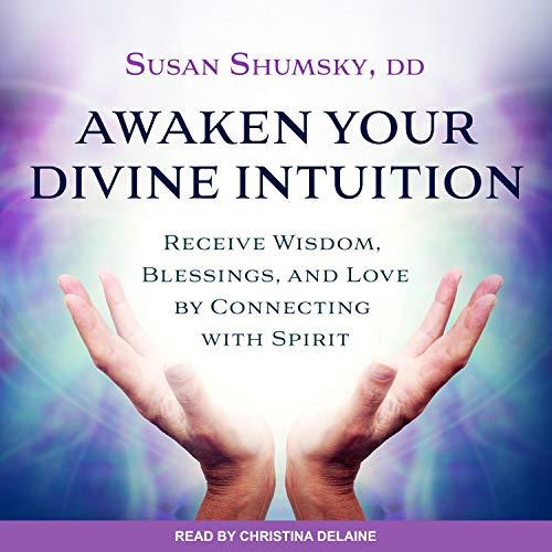 Couverture de Awaken Your Divine Intuition