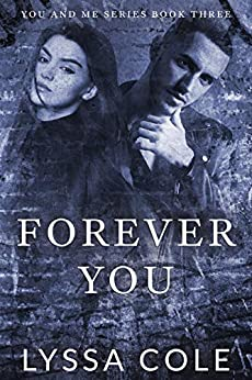 Forever You (You & Me Series, #3) by [Lyssa Cole]