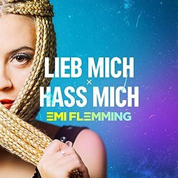Lieb Mich x Hass Mich (Anstandslos & Durchgeknallt Remix)