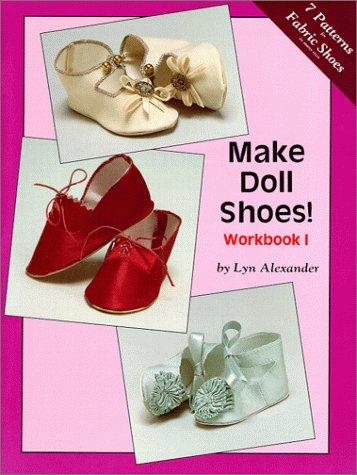 Make Doll Shoes! Workbook I