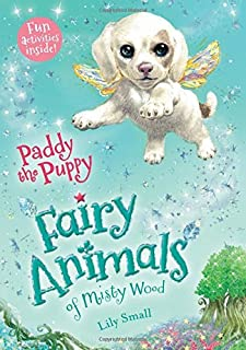 Paddy the Puppy (Fairy Animals of Misty Wood) Paperback – August 25, 2015