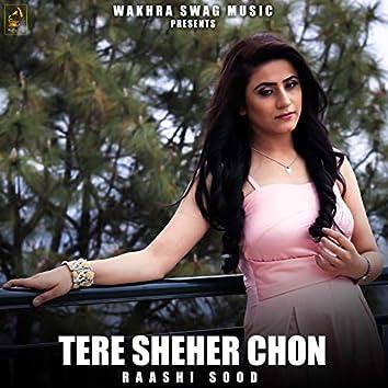 Tere Shehar Chon (feat. Navi Ferozpurwala)