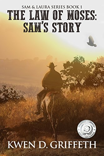 The Law of Moses (Sam and Laura's Story Book 1) by [Kwen D Griffeth, Lindsay Fox]