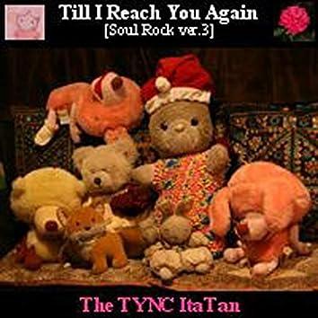 Till I Reach You Again - Single
