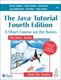 The Java Tutorial: A Short Course on the Basics, 4th Edition
