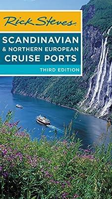 Rick Steves Scandinavian & Northern European Cruise Ports by Rick Steves