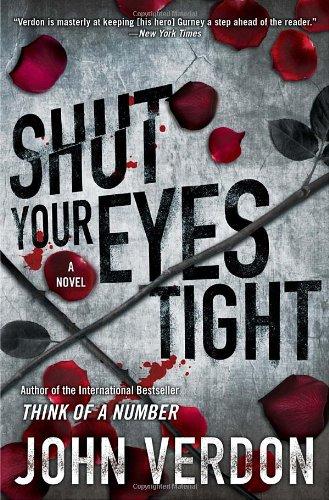Image of Shut Your Eyes Tight (Dave Gurney, No. 2): A Novel