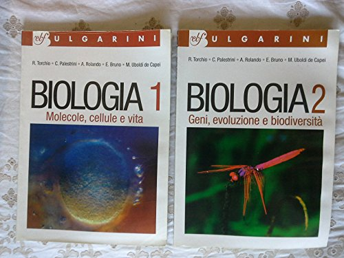 Biologia. Vol. 1-2: Molecole, cellule, vita-Geni, evoluzione e biodiversità. Per le Scuole superiori