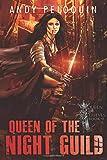 Queen of the Night Guild: A Grimdark Epic Fantasy Thief Adventure (Queen of Thieves)