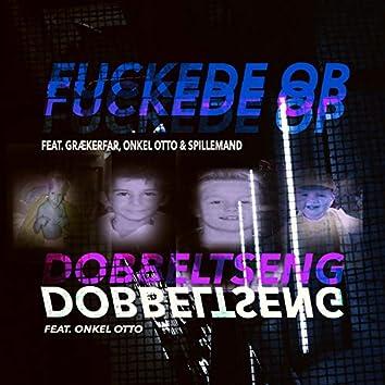 Fuckede Op / Dobbeltseng