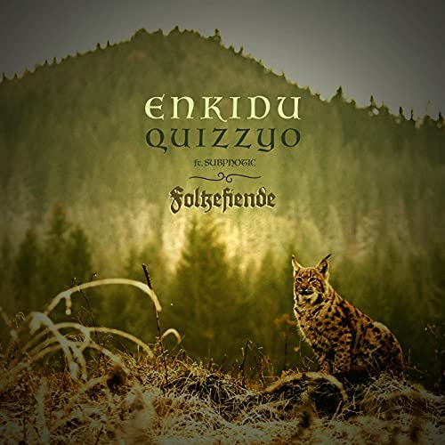 Enkidu & Quizzyo feat. Subphotic