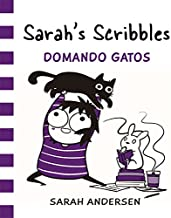 Sarah's Scribbles, Domando gatos