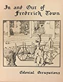 In and Out of Frederick Town:  Colonial Occupations