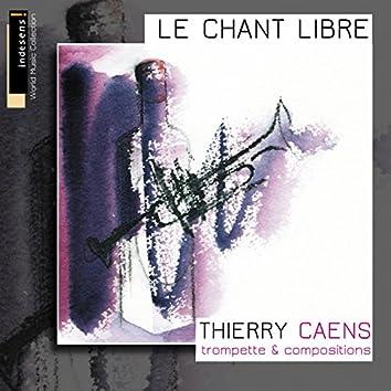 Le chant libre (Trompette & compositions)