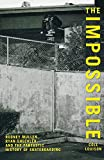 Impossible: Rodney Mullen, Ryan ...