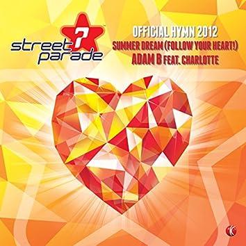 Summer Dream (Follow Your Heart!) [Official Street Parade Hymn 2012]