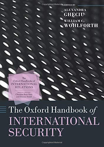 The Oxford Handbook of International Security (Oxford Handbooks of International Relations)