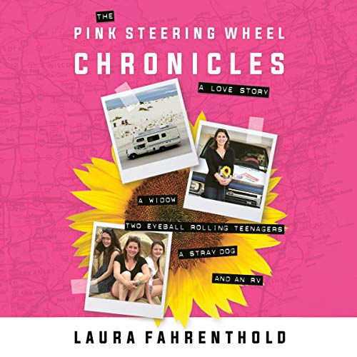 The Pink Steering Wheel Chronicles audiobook cover art