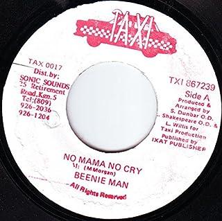 Beenie Man / No Mama No Cry