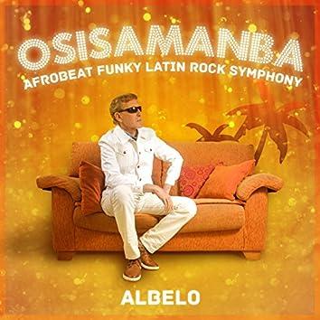 Osisamanba Afro-Beat Funky Latin Rock Symphony