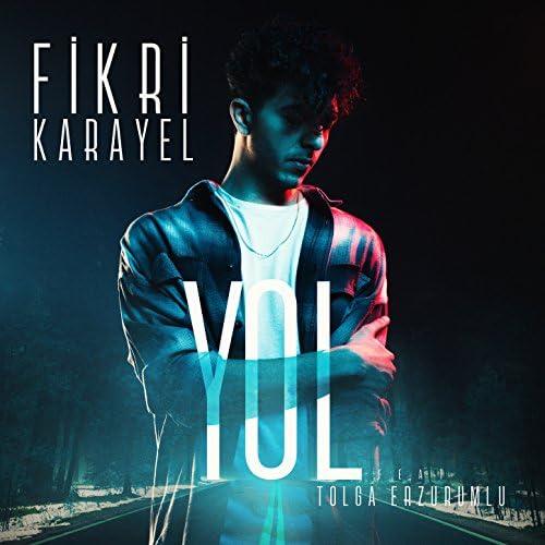 Fikri Karayel feat. Tolga Erzurumlu