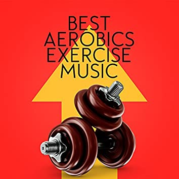 Best Aerobics Exercise Music