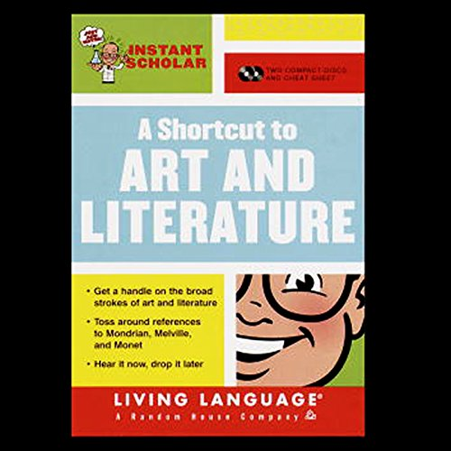 A Shortcut to Art and Literature (Instant Scholar Series) audiobook cover art