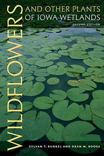 Wildflowers and Other Plants of Iowa Wetlands, 2nd edition (Bur Oak Guide) (English Edition)