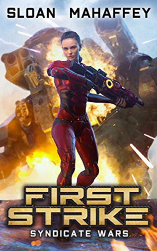 Syndicate Wars - First Strike: A Military SciFi Epic (Seppukarian Universe)