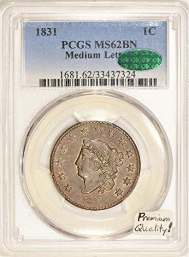 1831 No Mintmark Coronet Head Medium Letters, N-3 Cent MS-62 PCGS
