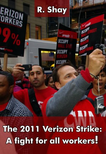 The 2011 Verizon Strike: A fight for all workers!
