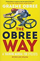 The Obree Way: A Training Manual for Cyclists