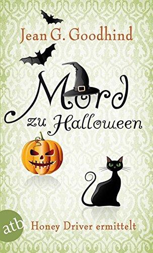 Mord zu Halloween: Kriminalroman (Honey Driver ermittelt, Band 10)