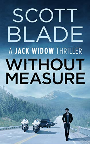 Without Measure (Jack Widow Book 4) by [Scott Blade]