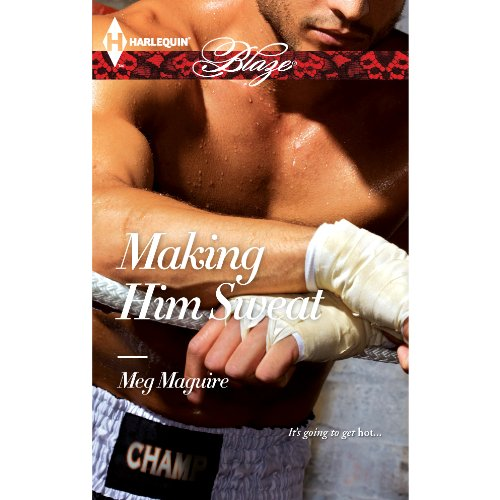 Making Him Sweat audiobook cover art