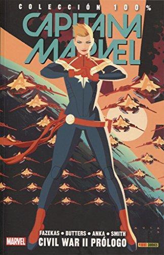 Capitana Marvel 5. Civil War II. Prólogo
