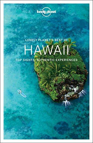 Best of Hawaii: top sights, authentic experiences (Best of Guides)