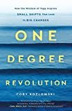 One Degree Revolution: How Small Shifts Can Lead to Big Changes
