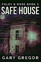 Safe House: Premium Hardcover Edition